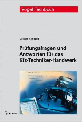 Prüfungsfragen und Antworten für das Kfz-Techniker-Handwerk | Fachbuch Kfz